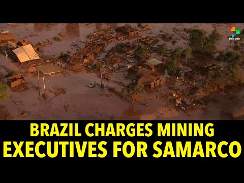 Brazil Charges Mining Executives for Samarco