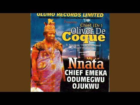 Nnata Chief Emeka Odumegwu Ojukwu Medley