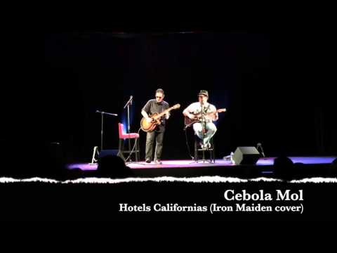 Cebola Mol - Hotels Californias (Iron Maiden cover) (com intro) @ Teatro Villaret