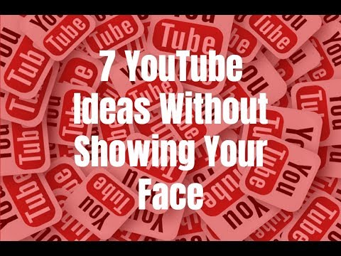 7 YouTube Ideas Without Showing Your Face