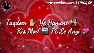 Maine to ki Mohabbat tune ki bewafai || whatsapp status || LYRICS SP ||
