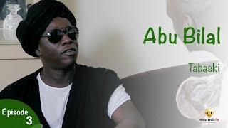 TABASKI - Abu Bilal - Episode 3