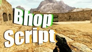 CS 1.6 BHOP SCRIPT [HACK] 2018 + DOWNLOAD LINK