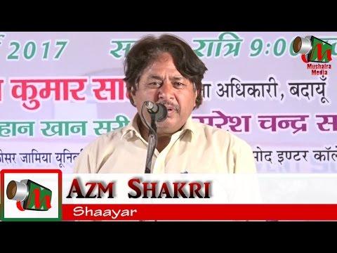 Azm Shakri, Sahaswan Badayun Mushaira, Org. MUEEZ KHAN, 28/03/2017, Mushaira Media