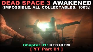 Dead Space 3 Awakened DLC Walkthrough 01 ( Impossible, All collectables, 100%, No commentary ✔ ) смотреть онлайн в хорошем качестве бесплатно - VIDEOOO