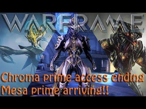 Warframe - Chroma prime access ending & Mesa prime arriving! thumbnail