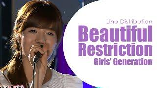 Beautiful Restriction - Girls' Generation (Line Distribution)