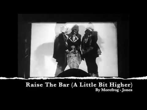 Raise The Bar (A Little Bit Higher) Original Song Demo