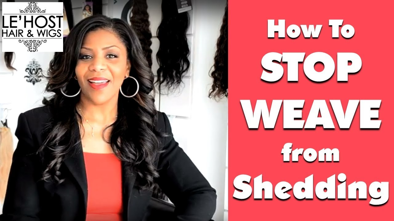 How To Stop Weave From Shedding Youtube