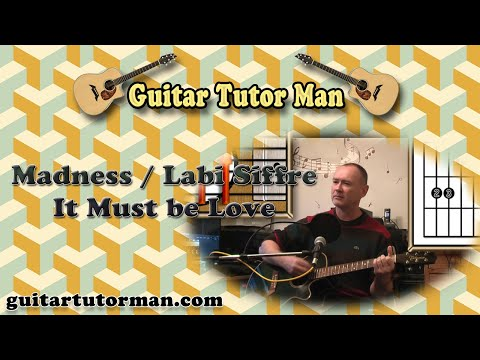 It must Be Love - Madness / Labi Siffre - Acoustic Guitar Lesson mp3