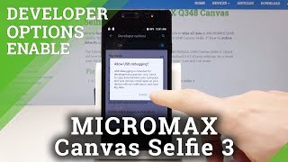 How to Activate Developer Options in MICROMAX Selfie 3 - OEM Unlock / USB Debugging