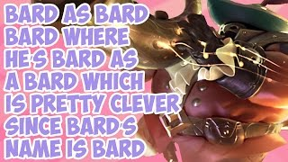 Bard as Bard Bard Where He's Bard as a Bard Which is Pretty Clever Since Bard's Name is Bard
