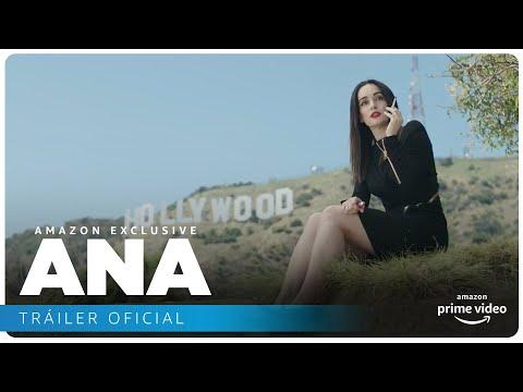 Ana - Tráiler oficial | Amazon Prime Video