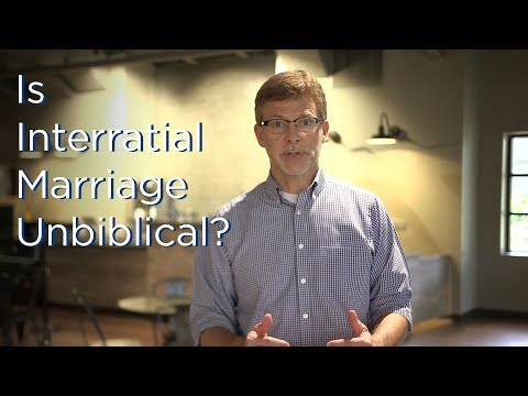 Does The Bible Forbid Interracial Marriage?