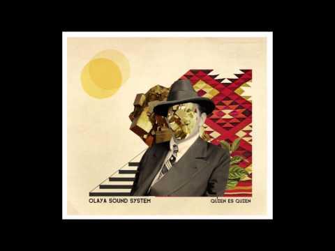 Olaya Sound System - Quien es Quien (Full Album)