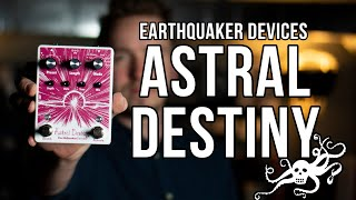 EarthQuaker Devices Astral Destiny | Reverb Pedal Demo
