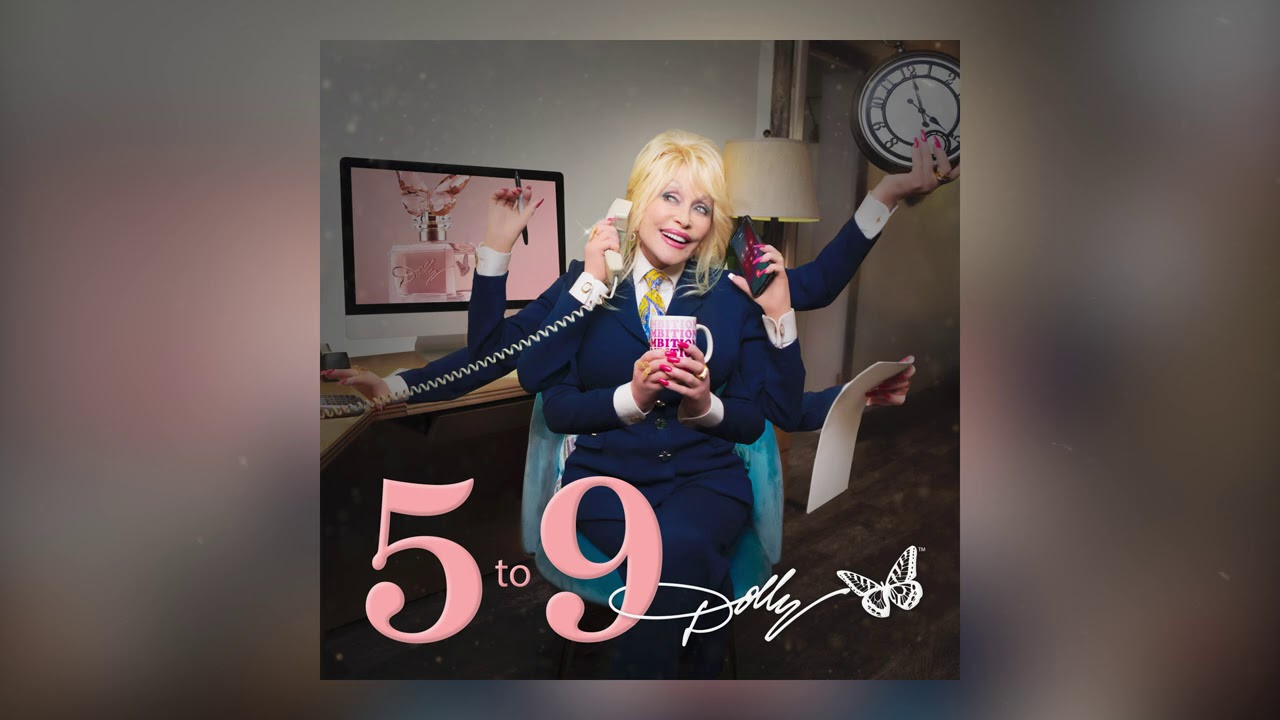 Dolly Parton - 5 to 9 (Official Audio)