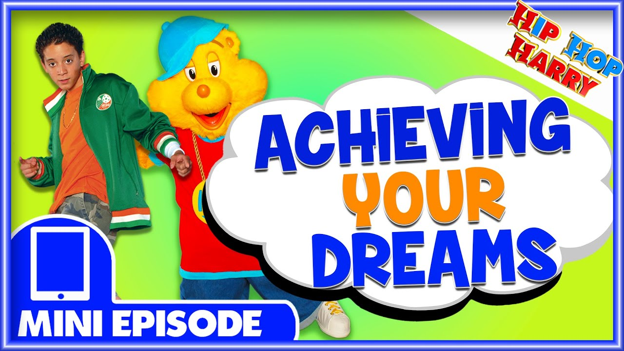 Achieving Your Dreams | Mini Episode | Hip Hop Harry