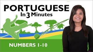 Learn Brazilian Portuguese - Brazilian Portuguese in 3 Minutes - Numbers 1-10