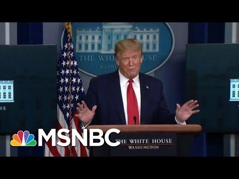 Trump's 'Sinister Whirlwind Of Doubletalk' Backfires In Coronavirus Briefing   MSNBC