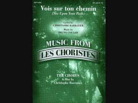LES CHORISTES (Soundtrack) - Vois Sur Ton Chemin
