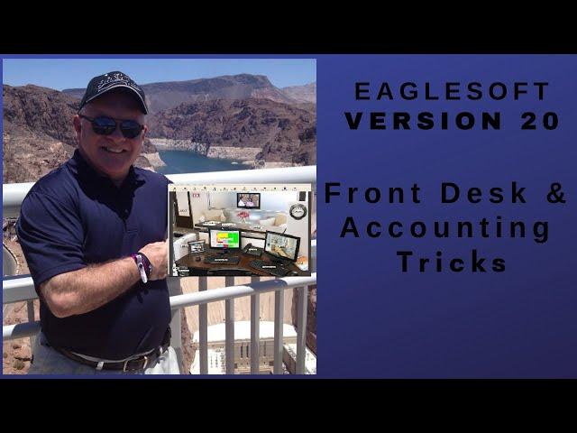 Eaglesoft New Version 20 Front Desk Training