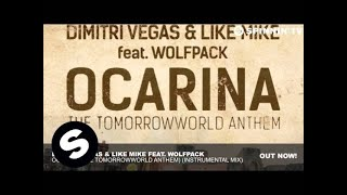 Repeat youtube video Dimitri Vegas & Like Mike ft. Wolfpack - Ocarina (Instrumental Mix)
