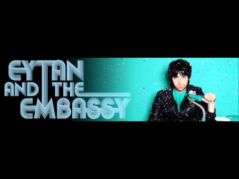 Eytan and the Embassy - Everything Changes