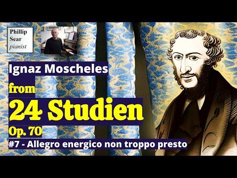 Ignaz Moscheles: Allegro energico non troppo presto; No. 7 from 24 Studien Op. 70