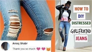 how to diy perfectly distressed girlfriend jeans easy