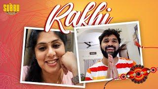 Rakhi Special Ft. Sunaina | Brother Sister Bond | Rakshabandhan 2020 | Chandragiri Subbu