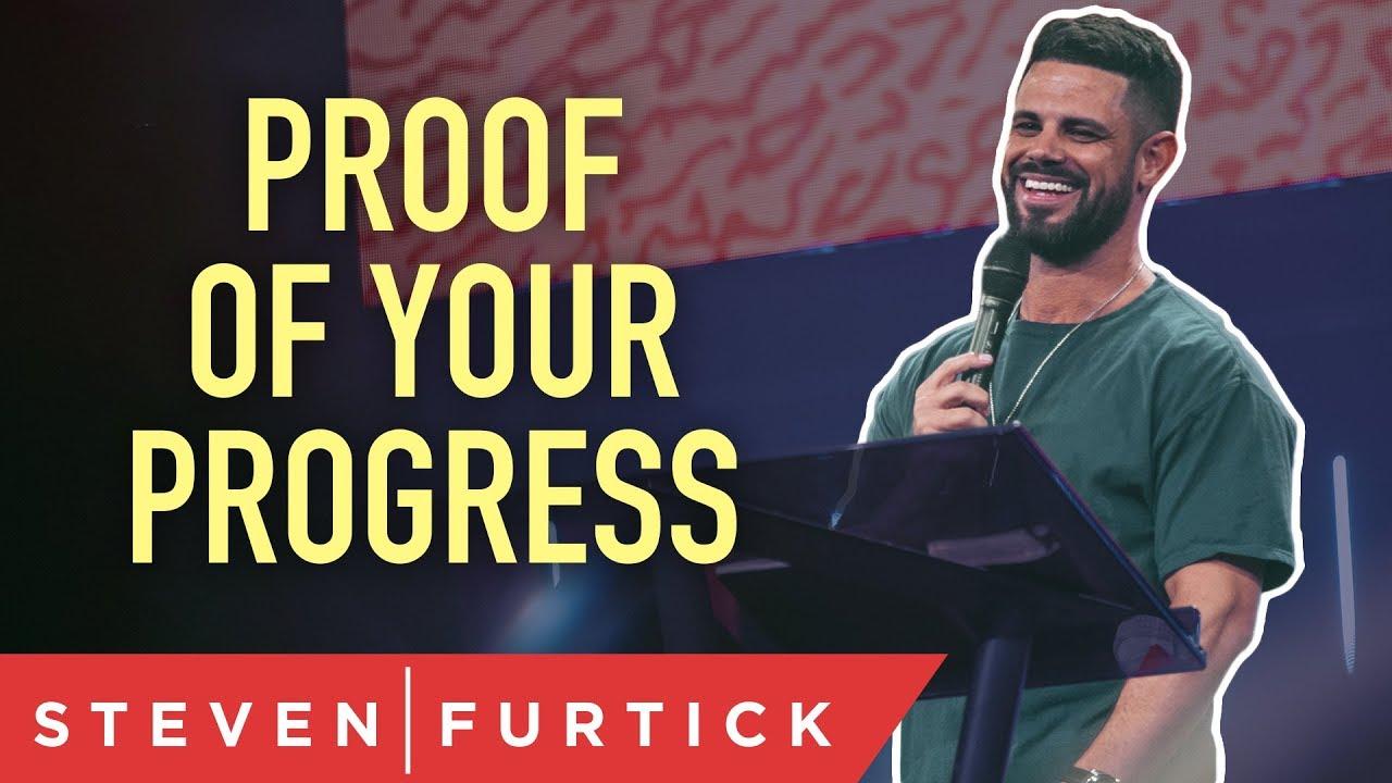 Proof of Your Progress | Pastor Steven Furtick