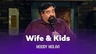 Having A Wife & Kids Changes Things. Mood Molavi