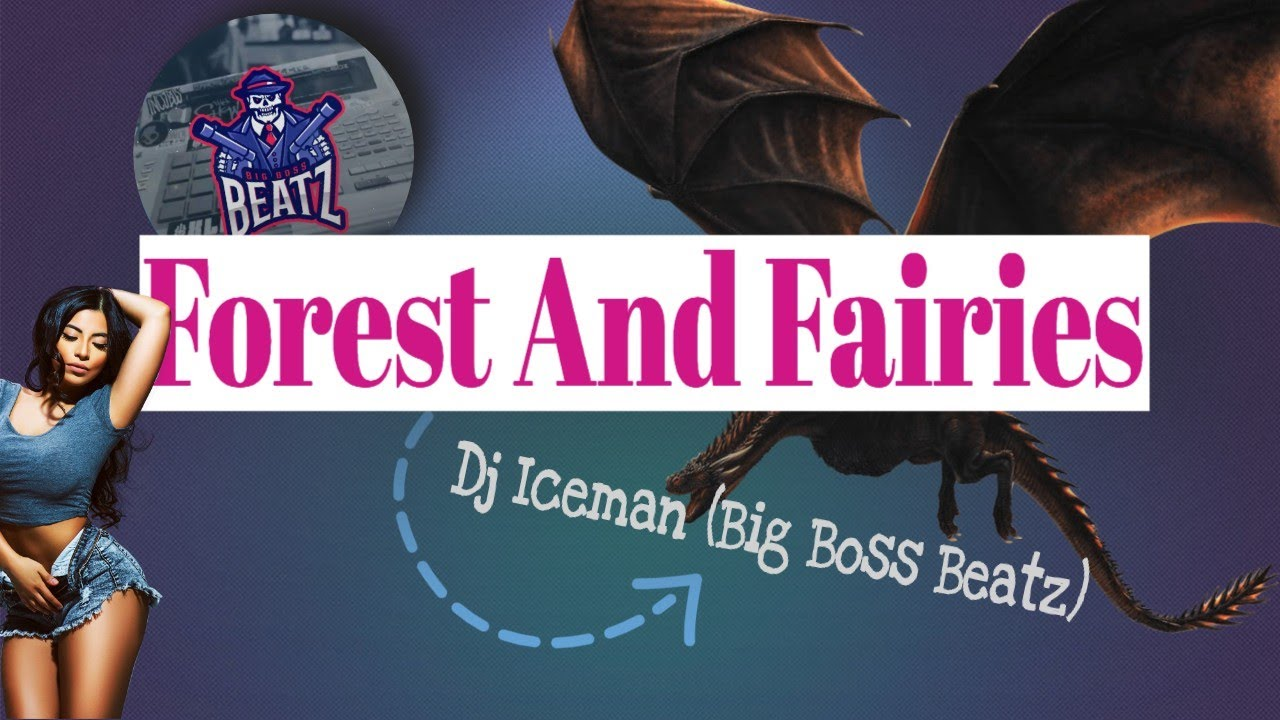 dj-iceman-big-boss-beatz-forest-and-fairies-boom-bap-beat