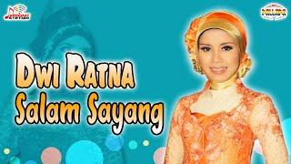 Dwi Ratna - Salam Sayang (Official Music Video)