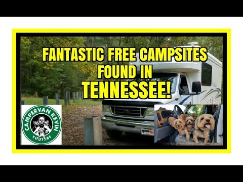 Fantastic Free Campsites Found In Tennessee!!!