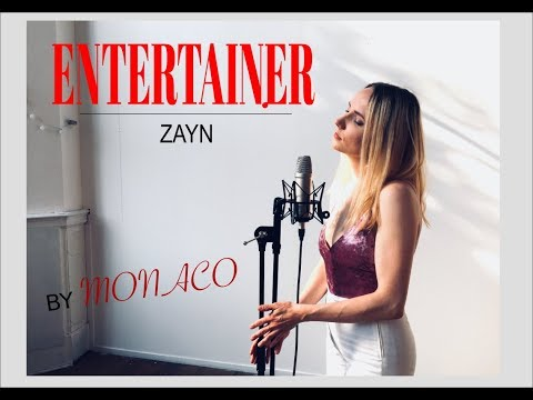 Zayn- Entertainer (cover By Monaco)