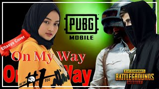 Download On My Way - Alan Walker Ft Sabrina Carpenter&Farruko Indo part Vers,Cover by Eltasya Natasha Lyrics Mp3