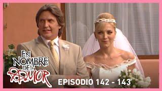 En nombre del amor: ¡La boda de Camila y Orlando! | C-142 y 143 | Tlnovelas