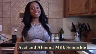 Acai And Almond Milk Smoothie