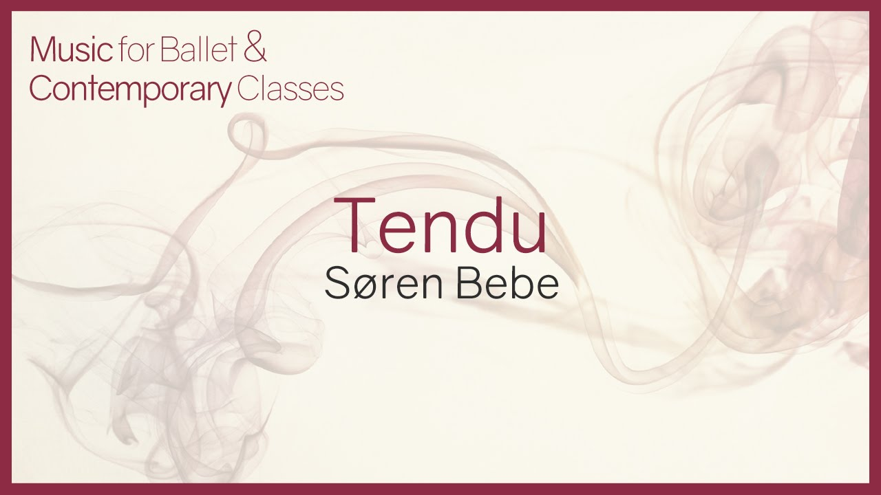 Music For Ballet Class Tendu Youtube