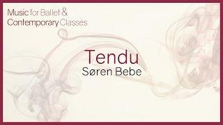 Music for Ballet Class - Tendu.