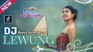 DJ LEWUNG SLOW BASS VERSI GAMELAN JAWA REMIX    PCL OFFICIAL