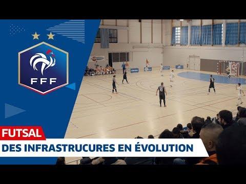Les infrastructures du Futsal I FFF 2019