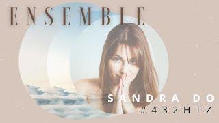Sandra Do - Ensemble - 432 hz - clip