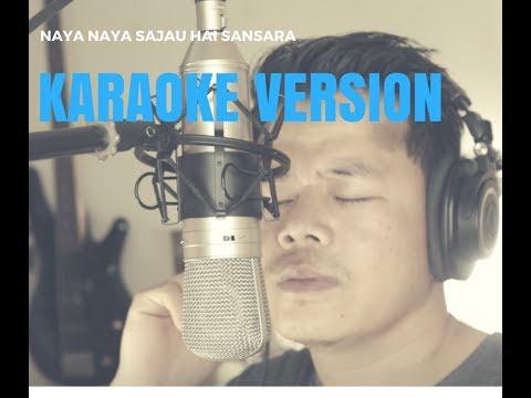 Naya Naya sajau hai sansara (Karaoke Version): Best sound Quality