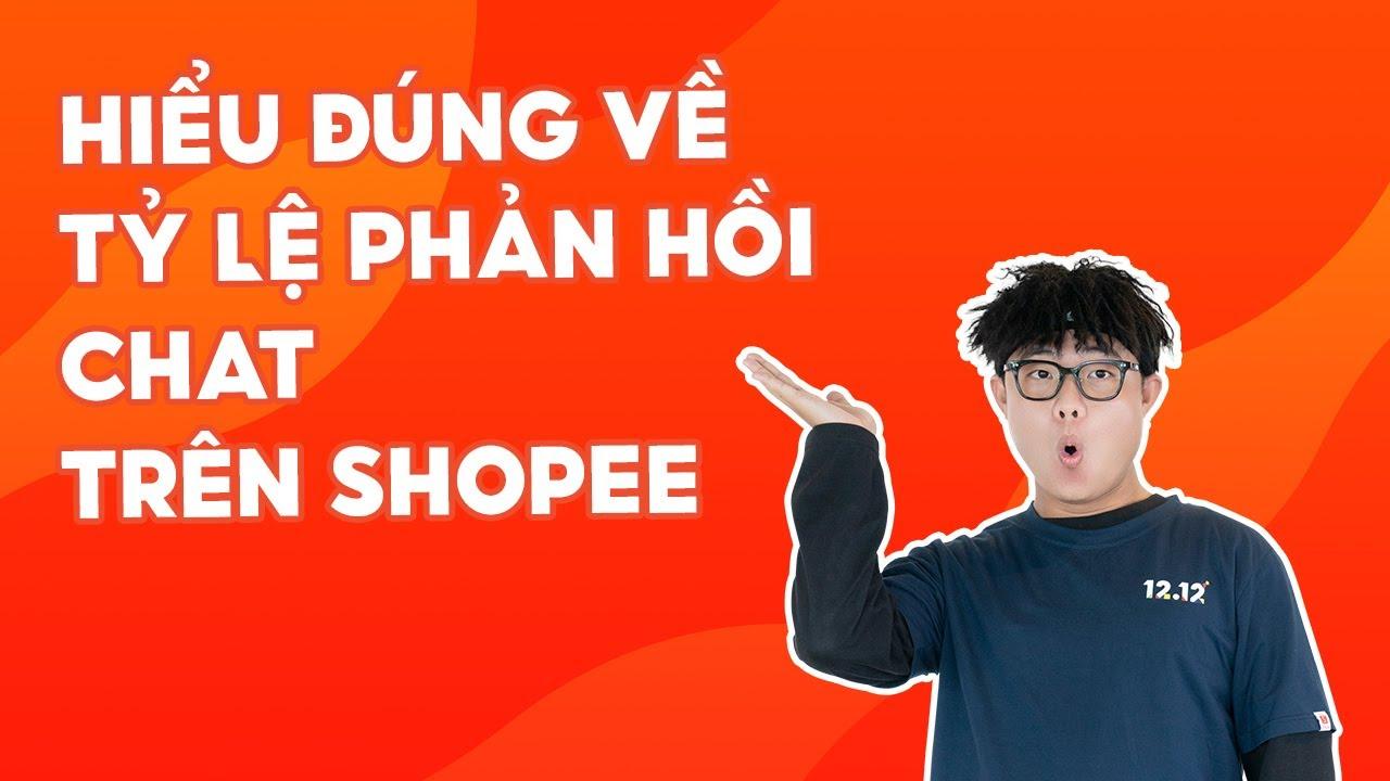 Hiểu Đúng Về Tỷ Lệ Phản Hồi Chat! | Shopee Uni | #Shorts