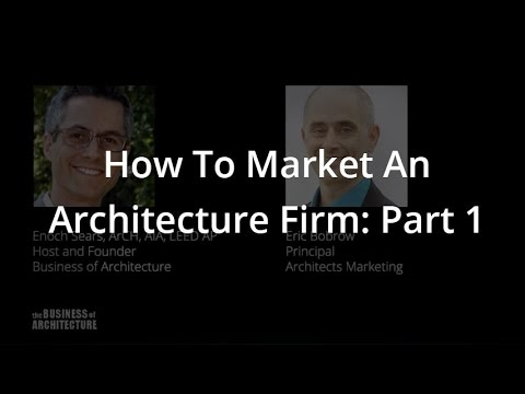 How To Market An Architecture Firm: Part 1