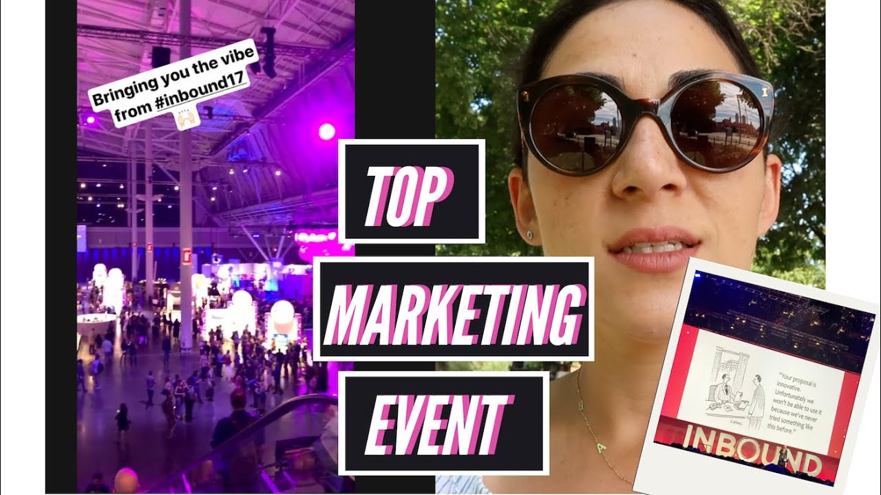 Best Marketing Event Worth Attending - INBOUND 2020 : If you'll attend one event, make it this one