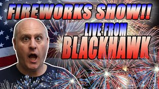 💥LIVE Firework Show from Blackhawk! Chat with the Raja!